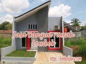 Lombok Baru Jasa bangun rumah Lombok
